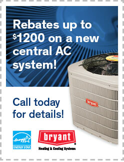 Rebates up to $1200 on a new Central AC System